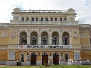 Стала известна точная дата открытия нижегородского театра драмы